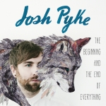 josh-pyke-the-beginning-and-the-end-of-everything-2013