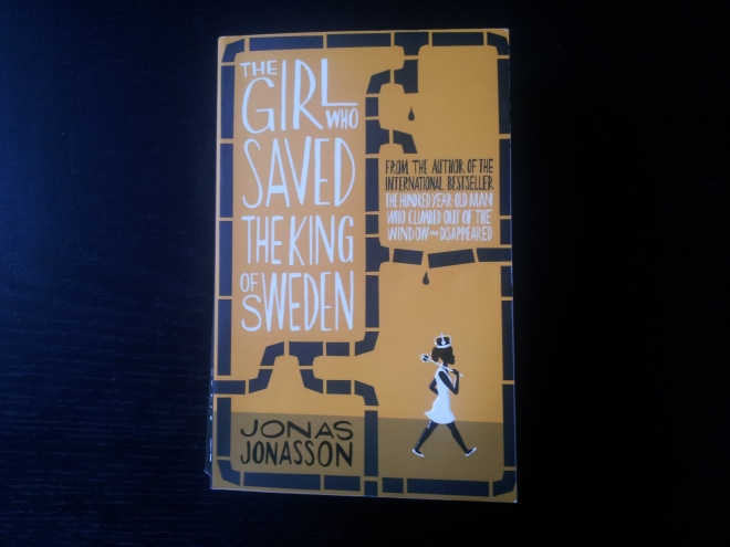 The Girl Who Saved The King Of Sweden by Jonas Jonasson. This is the second novel by the Swedish novelist, who is famous for writing the amazingly funny The Hundred-Year-Old Man Who Climbed Out Of The Window And Disappeared, a novel which was Sweden's bestselling book the year it was released, which has achieved international fame and has even recently been made into a movie. Very excited about this one.