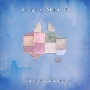 Augie March Havens Dumb